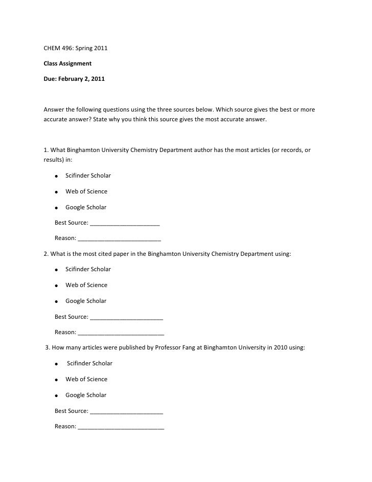 CHEM 496: Spring 2011<br />Class Assignment<br />Due: February 2, 2011<br />Answer the following questions using the three...