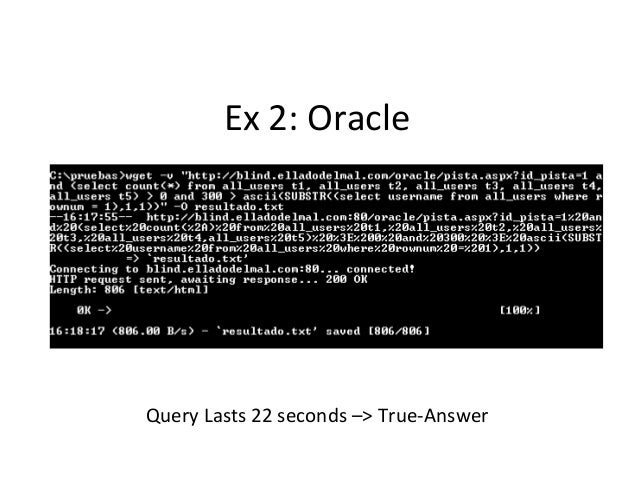 Ex 2: Oracle Query Lasts 22 seconds –> True-Answer