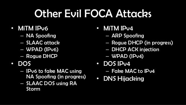 Defcon 21 - Fear the Evil FOCA: mitm attacks using IPv6