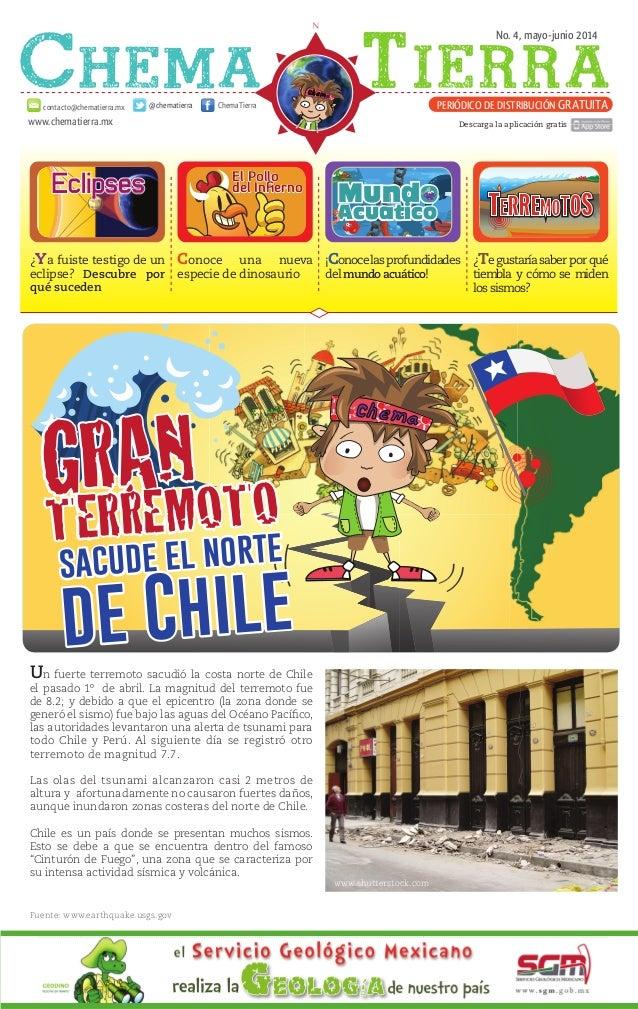 No. 4, mayo-junio 2014 www.chematierra.mx PERIÓDICO DE DISTRIBUCIÓN GRATUITAcontacto@chematierra.mx ChemaTierra@chematierr...