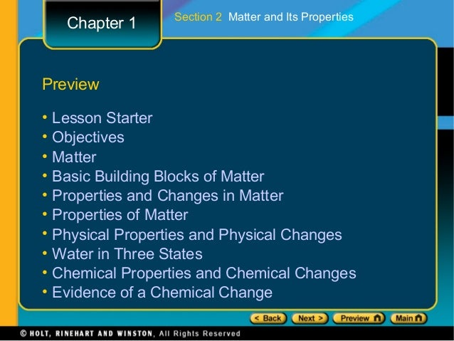 Section 2 Matter and Its Properties     Chapter 1Preview•   Lesson Starter•   Objectives•   Matter•   Basic Building Block...