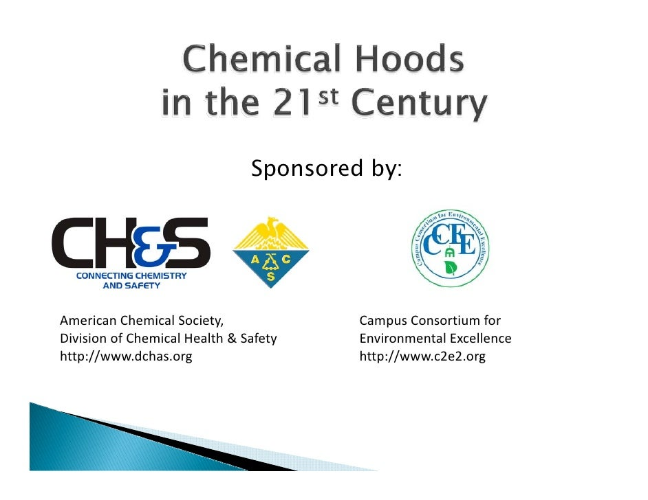 Sponsored by:     American Chemical Society,              Campus Consortium for  Division of Chemical Health & Safety    E...