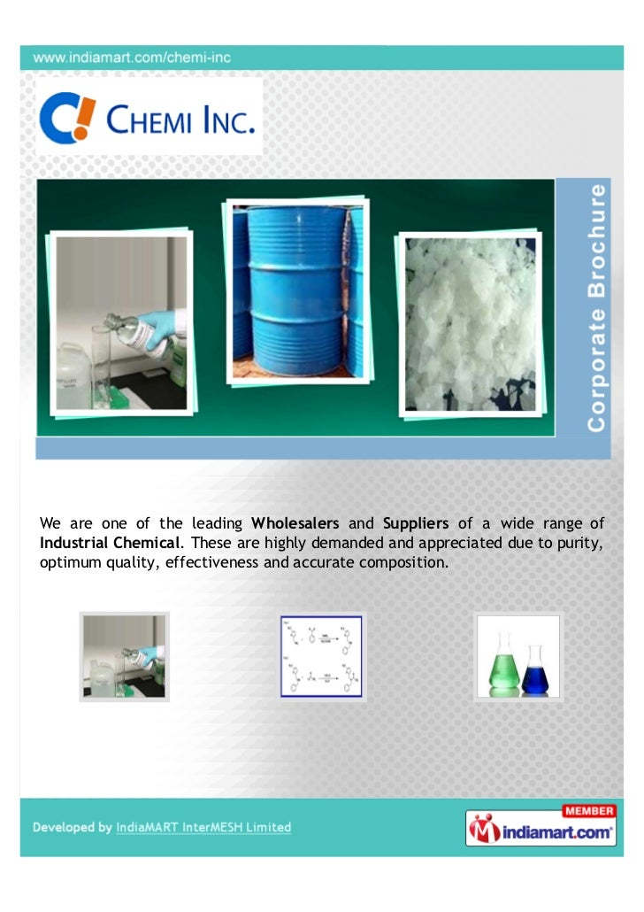 We are one of the leading Wholesalers and Suppliers of a wide range ofIndustrial Chemical. These are highly demanded and a...