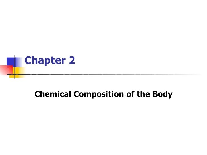 Chapter 2 Chemical Composition of the Body