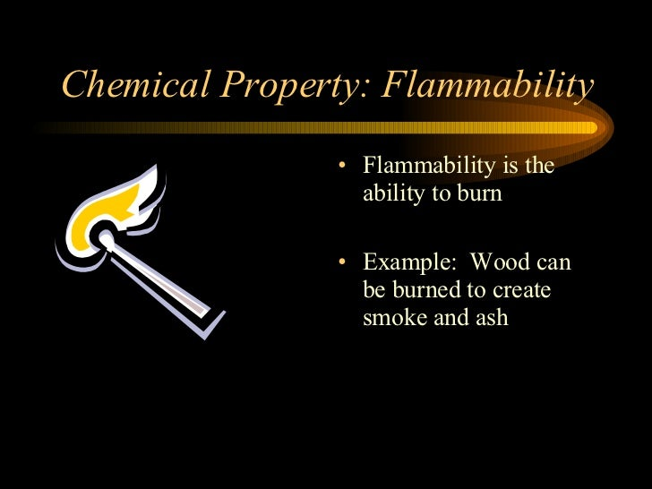How Is Flammability A Chemical Property