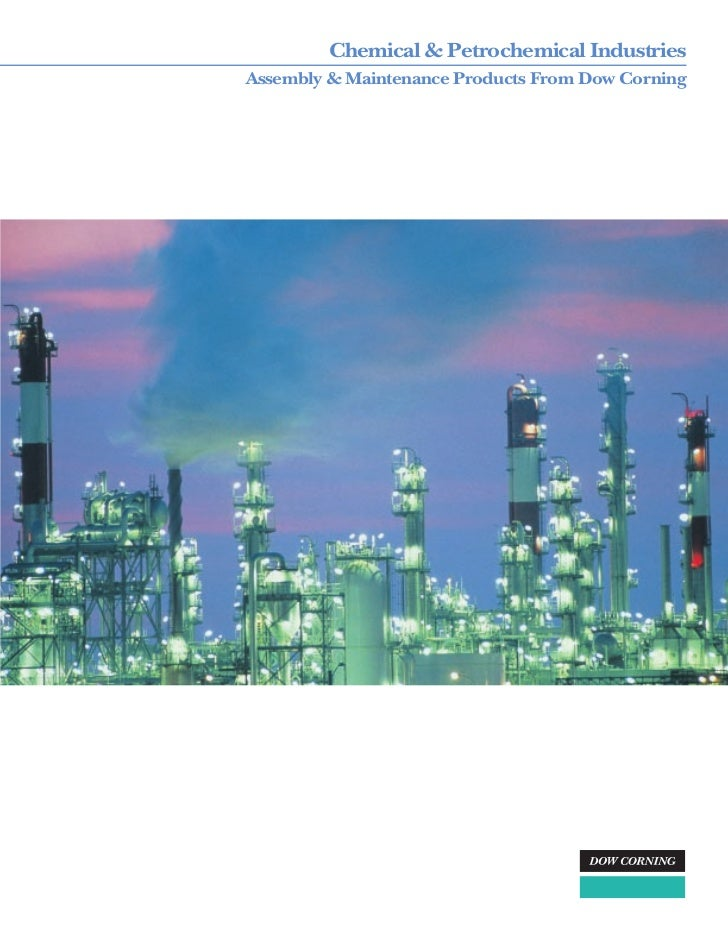 Chemical & Petrochemical IndustriesAssembly & Maintenance Products From Dow Corning