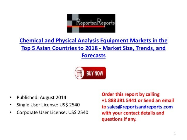 Chemical and Physical Analysis Equipment Market in the Top 5 Asian Countries to 2018