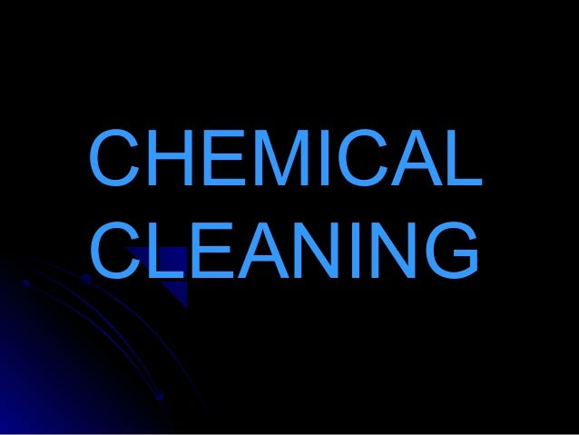 CHEMICALCLEANING