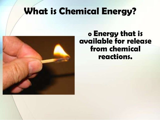 What Is Chemical Energy O That Available For Release From Reactions