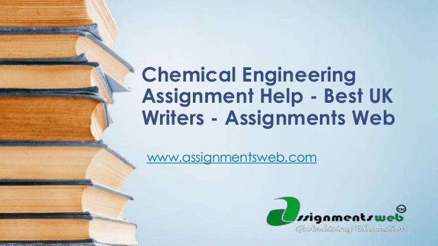 chemical engineering assignment help best uk writers assignments w  chemical engineering assignment help best uk writers assignments web assignmentsweb com