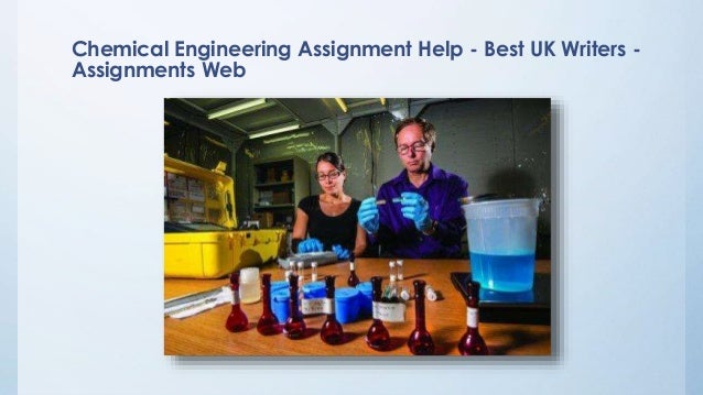 chemical engineering assignment help best uk writers assignments w  chemical engineering assignment
