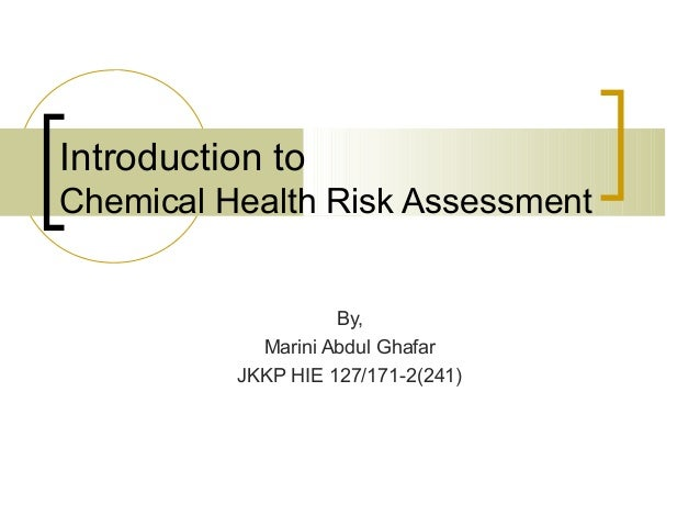 Health Risk Essment | Chemical Health Risk Assessment Intro
