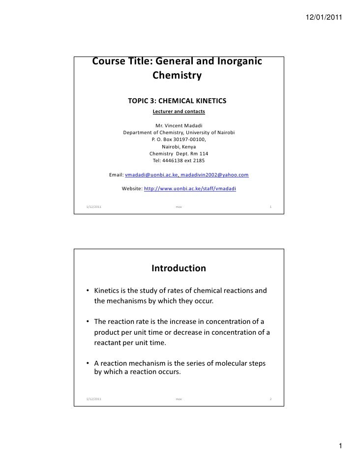 12/01/2011   Course Title: General and Inorganic                Chemistry                   TOPIC 3: CHEMICAL KINETICS    ...