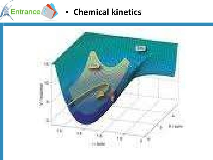 <ul><li>Chemical kinetics </li></ul>