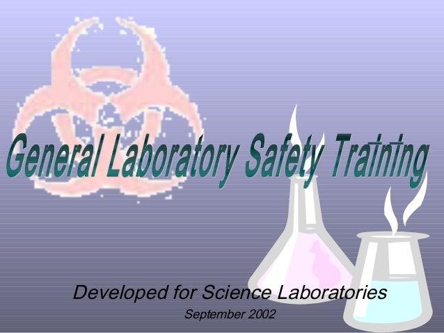 Developed for Science Laboratories            September 2002