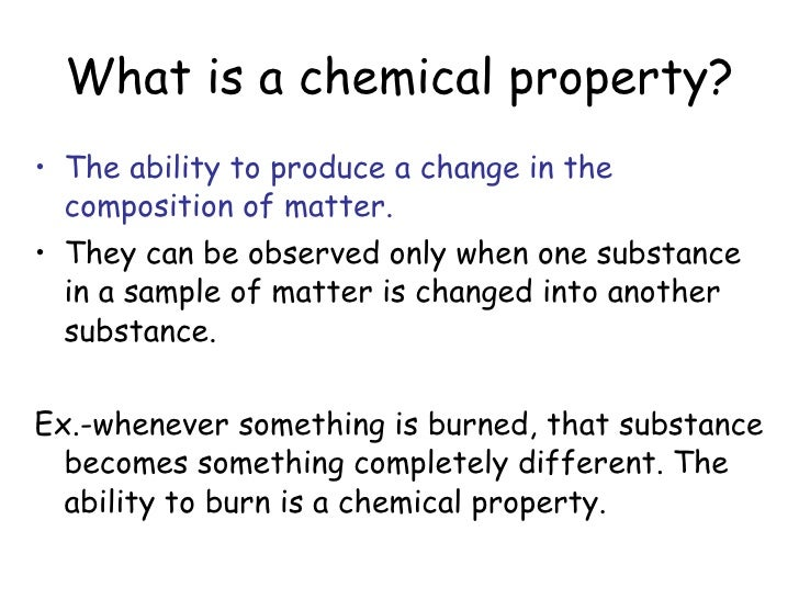 chemical properties Desiree trujillo march 6th, 2013 lab # 3 chemistry 101 physical & chemical properties purpose to examine the physical and chemical properties of multiple natural chemical substances, and to determine which changes are chemical and which are physical.