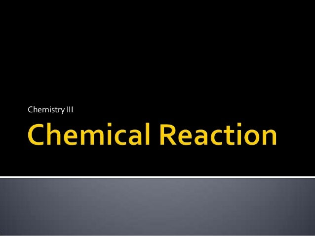 Chemistry III
