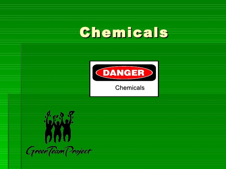 Chemicals Chemicals