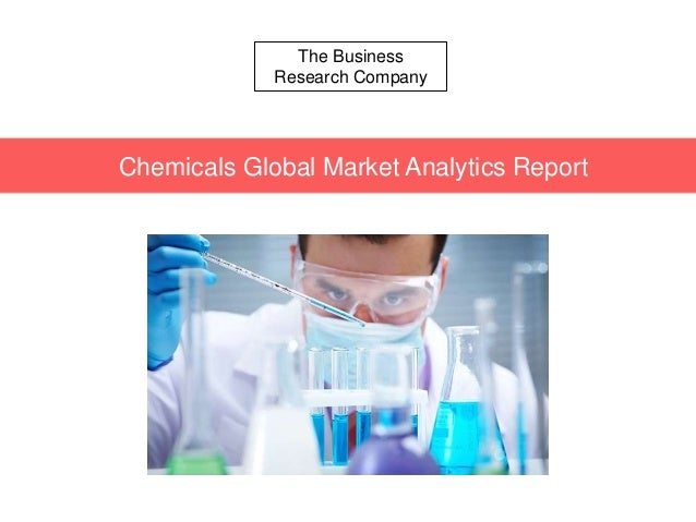 The Business Research Company Chemicals Global Market Analytics Report