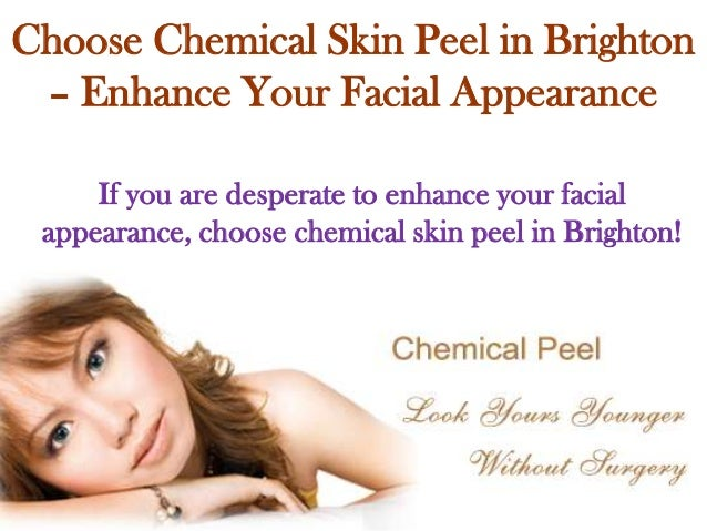 Choose Chemical Skin Peel in Brighton – Enhance Your Facial Appearance If you are desperate to enhance your facial appeara...