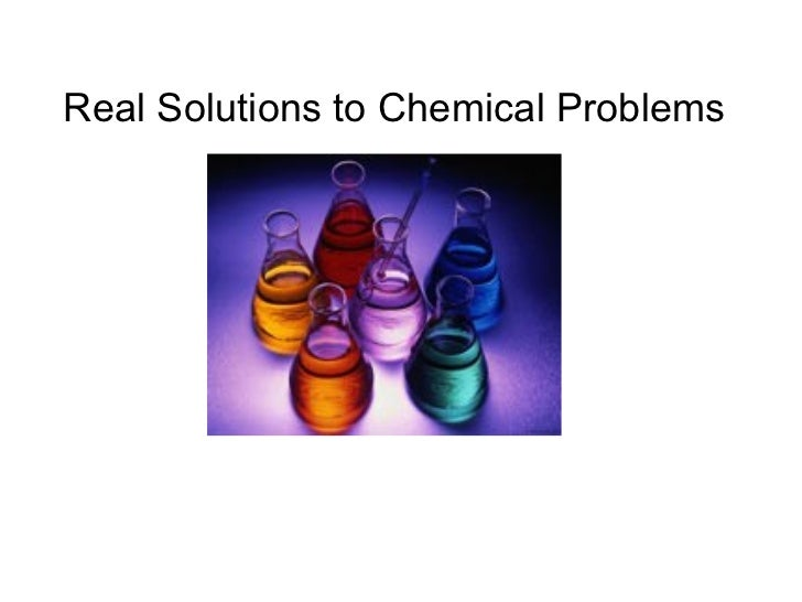 Real Solutions to Chemical Problems