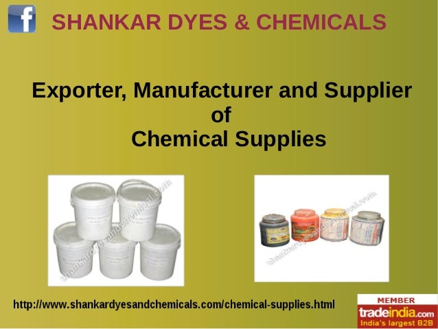 SHANKAR DYES & CHEMICALS Exporter, Manufacturer and Supplier of Chemical Supplies