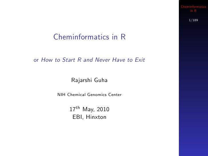Cheminformatics                                                 in R                                                 1/189...
