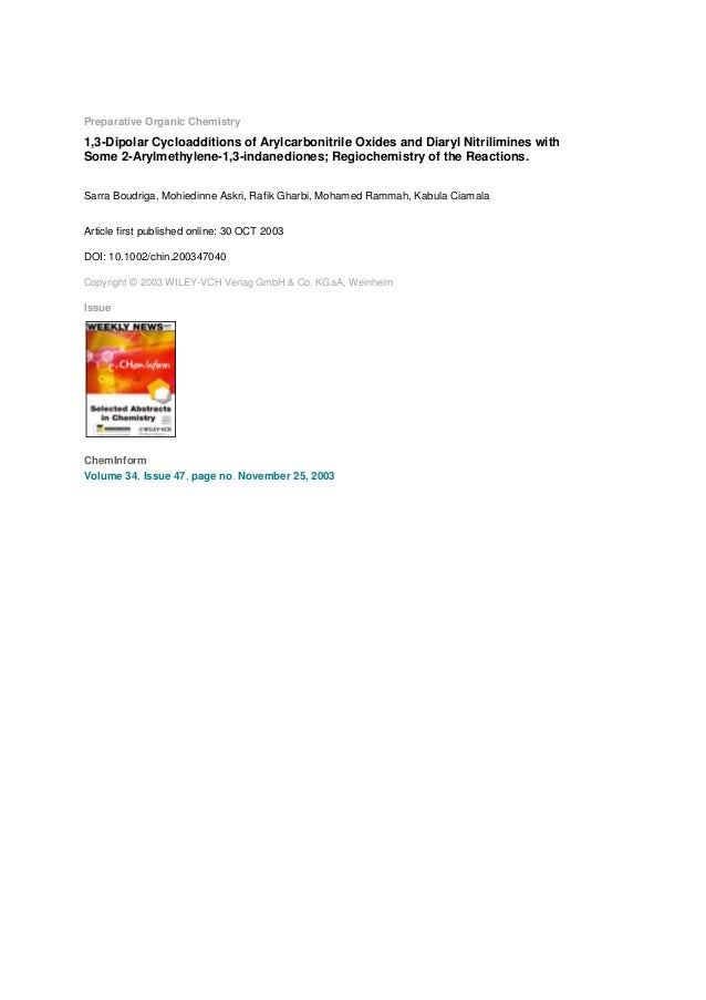 Preparative Organic Chemistry  1,3-Dipolar Cycloadditions of Arylcarbonitrile Oxides and Diaryl Nitrilimines with Some 2-A...