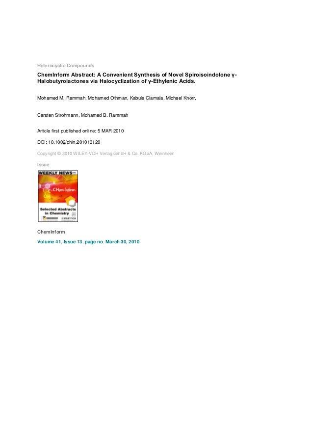 Heterocyclic Compounds  ChemInform Abstract: A Convenient Synthesis of Novel Spiroisoindolone γHalobutyrolactones via Halo...