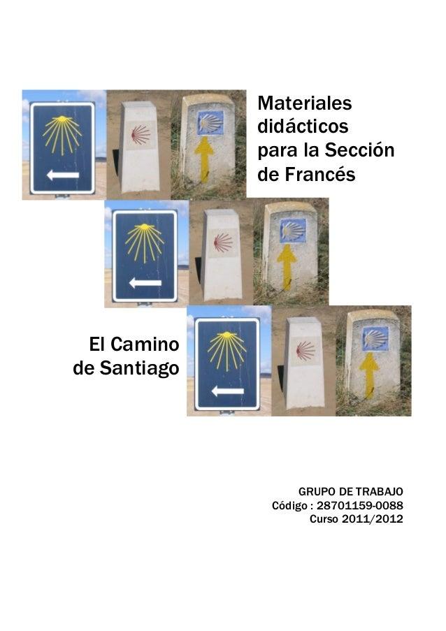 Materiales                     didácticos                     para la Sección                     de Francés        El Cam...