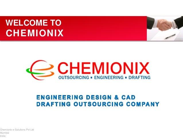 WELCOME TO  CHEMIONIX  Chemionix e-Solutions Pvt Ltd Mumbai India