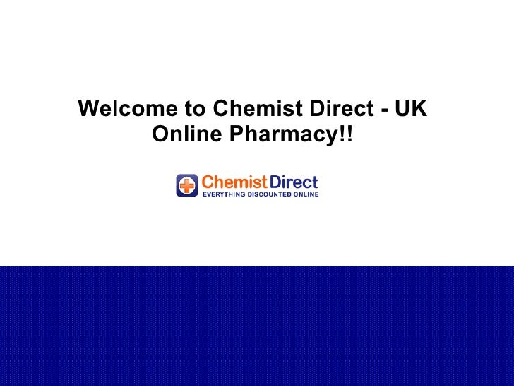 Welcome to Chemist Direct - UK Online Pharmacy!!