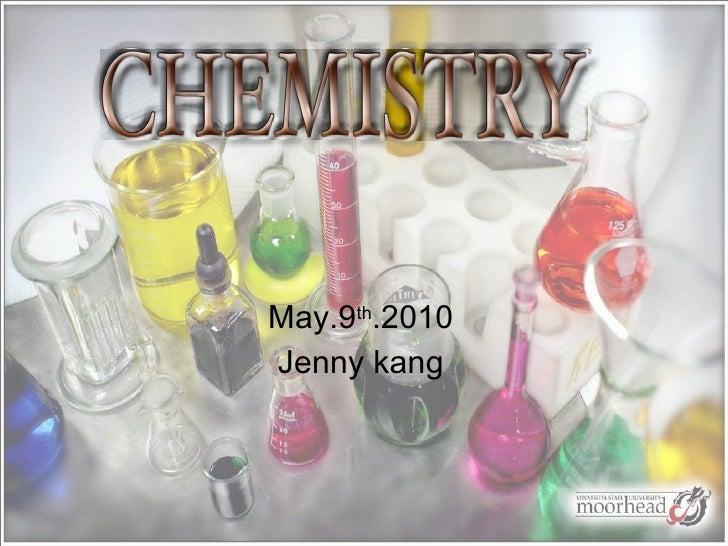 May.9 th .2010 Jenny kang