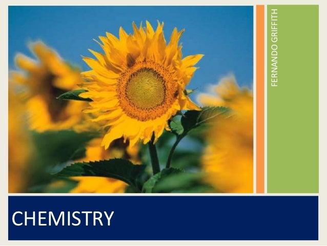 CHEMISTRY            FERNANDO GRIFFITH