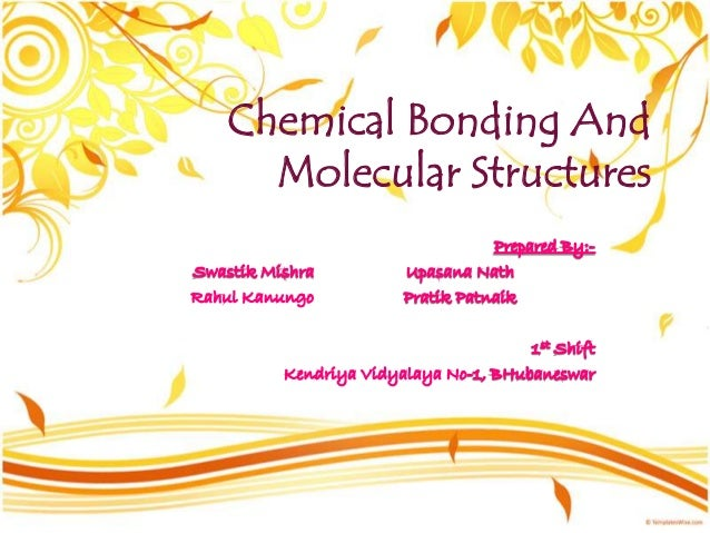 Chemical Bonding AndMolecular Structures