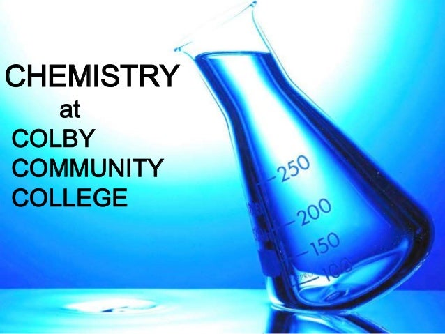 CHEMISTRY at COLBY COMMUNITY COLLEGE