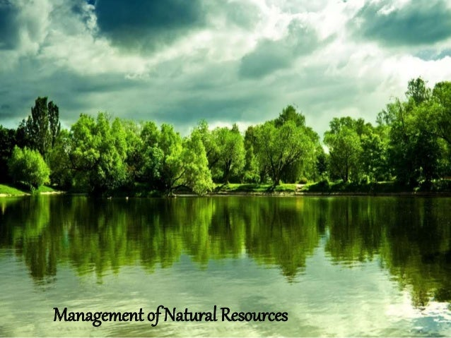 history of natural resources management in Human resource management history began with caring for apprentices in the putting-out (subcontracting) system  far more valuable than resources.