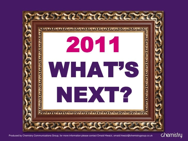 2011                                   WHAT'S                                   NEXT?Produced by Chemistry Communications ...