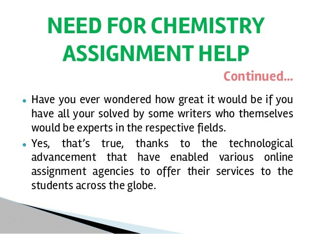 chemistry assignment help online Chemistry homework help uk: get chemistry homework writing help online for top grades our chemistry homework helpers offer quality services to students.