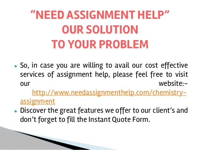 chemistry assignment help need for chemistry assignment help continued 12