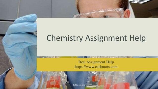 Chemistry Assignment Helpcalltutorscom Chemistry Assignment Help Best Assignment Help Httpswwwcalltutorscom  Calltutors