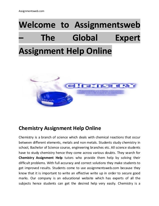 chemistry assignment help Get chemistry assignment help services from our chemistry assignment phd experts at affordable prizes zero plagiarism and on time delivery guaranteed + 61-284172057.