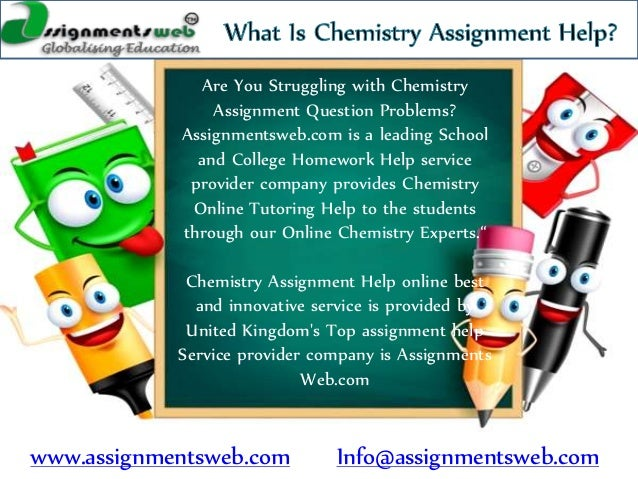 Chemistry Assignment Help From Assignments Web Wwwassignmentswebcom Infoassignmentswebcom Are You Struggling With Chemistry  Assignment
