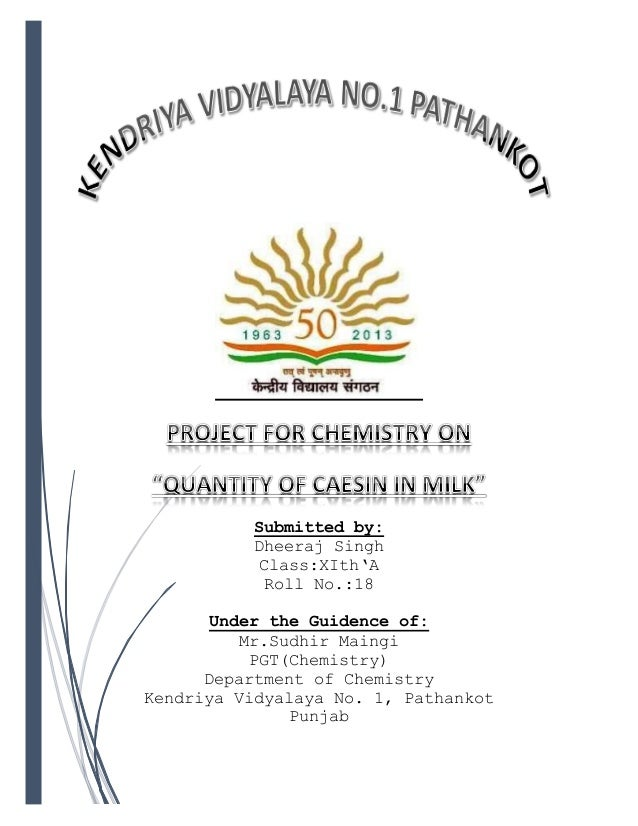 Submitted by: Dheeraj Singh Class:XIth'A Roll No.:18 Under the Guidence of: Mr.Sudhir Maingi PGT(Chemistry) Department of ...