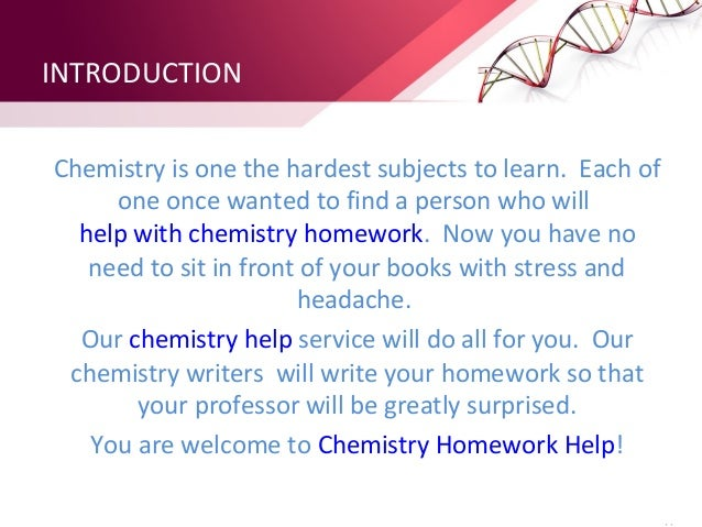 I need help with my chemistry assignment