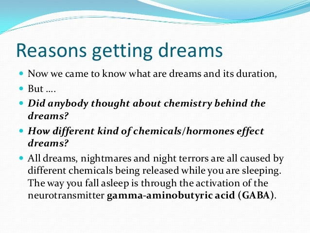 Chemistry of dreams known as oneirology