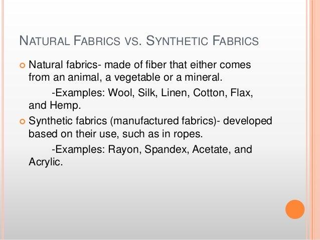 Natural Fibers Vs Manufactured Fibers