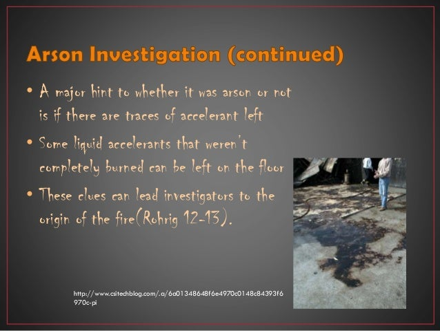 arson and fire investigation Title 25 arson statute to report an arson fire investigations the state fire marshal's investigations unit operates on a 24-hour basis to conduct fire origin and cause examinations for the insurance industry, fire service and law enforcement agencies across the state the fire investigations unit receives requests for.