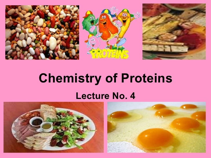 Chemistry of Proteins Lecture No. 4