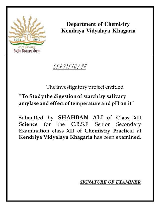 chemistry project for class  3 department of chemistry kendriya vidyalaya khagaria c e r t i f i c a t e the investigatory project